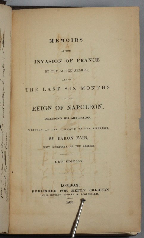 Image for MEMOIRS OF THE INVASION OF FRANCE BY THE ALLIED ARMIES, AND OF THE LAST SIX MONTHS OF THE REIGN OF NAPOLEON, INCLUDING HIS ABDICATION. WRITTEN AT THE COMMAND OF THE EMPEROR.