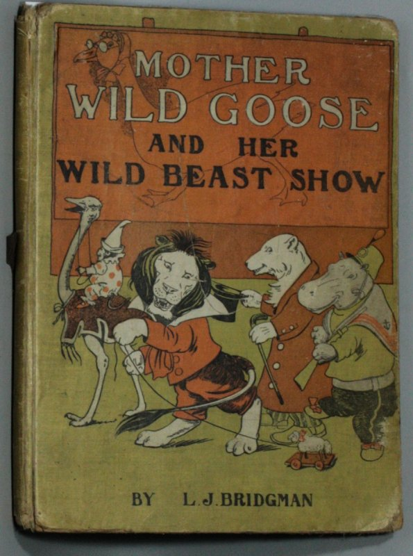 Image for MOTHER WILD GOOSE AND HER WILD BEAST SHOW