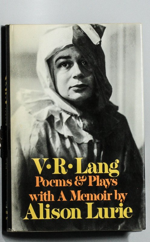 Image for V. R. LANG, POEMS & PLAYS WITH A MEMOIR BY ALISON LURIE [SIGNED BY LURIE]