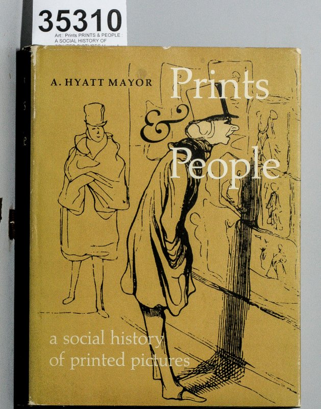 Image for PRINTS & PEOPLE : A SOCIAL HISTORY OF PRINTED PICTURES