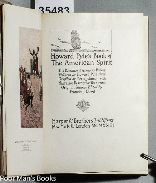 Image for HOWARD PYLE'S BOOK OF THE AMERICAN SPIRIT [ INCLUDES BROADSIDE]