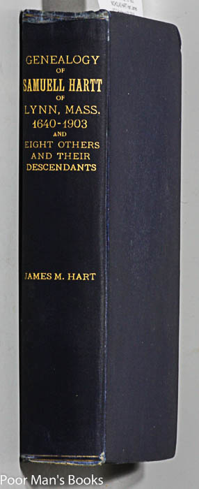 Image for GENEALOGY OF SAMUELL HARTT FROM LONDON, ENGLAND, TO LYNN, MASS., 1640, AND DESCENDANTS, TO 1903, NICHOLAS HART