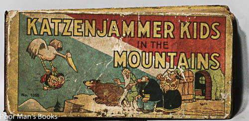 Image for THE KATZENJAMMER KIDS IN THE MOUNTAINS: ADAPTED FROM THE FAMOUS NEWSPAPER COMIC DRAWN BY H. H. KNERR
