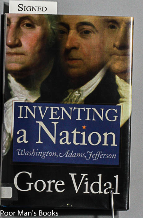 Image for INVENTING A NATION: WASHINGTON, ADAMS, JEFFERSON [SIGNED 1ST]