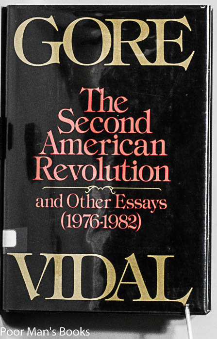 Image for THE SECOND AMERICAN REVOLUTION AND OTHER ESSAYS (1976-1982)