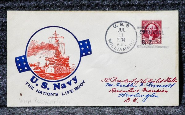 Image for USS WILLIAMSON NAVAL CACHET ADDRESSED TO FRANKLIN D ROOSEVELT FROM HIS STAMP COLLECTION