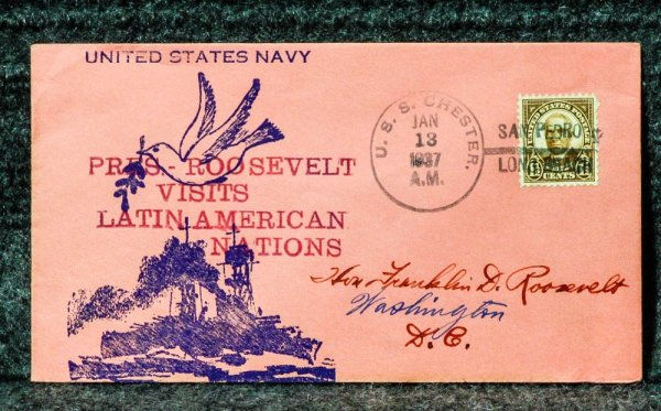 Image for USS CHESTER PRESIDENTIAL VISIT LATIN AMERICA NAVAL CACHET ADDRESSED TO FRANKLIN D ROOSEVELT FROM HIS STAMP COLLECTION