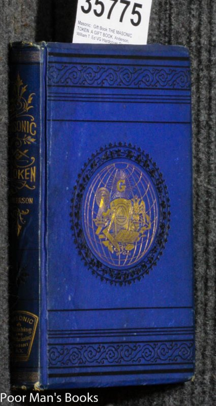 Image for THE MASONIC TOKEN. A GIFT BOOK.