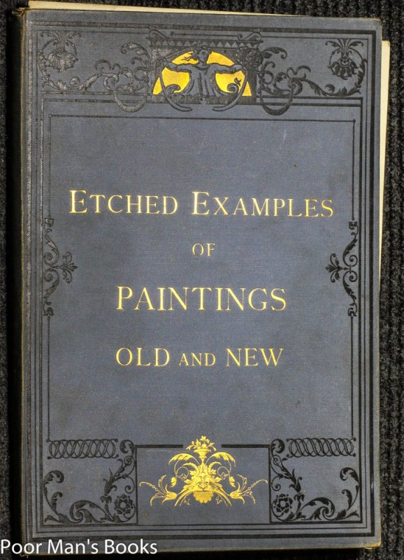 Image for ETCHED EXAMPLES OF PAINTINGS OLD AND NEW [Lbc]