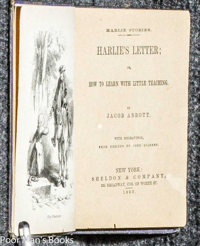 Image for HARLIE'S LETTER; OR, HOW TO LEARN WITH LITTLE TEACHING