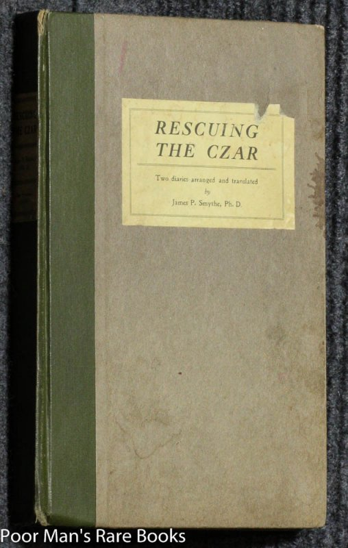 Image for RESCUING THE CZAR: TWO AUTHENTIC DIARIES