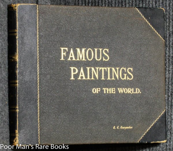 Image for FAMOUS PAINTINGS OF THE WORLD: A COLLECTION OF PHOTOGRAPHIC REPRODUCTIONS OF GREAT MODERN MASTERPIECES