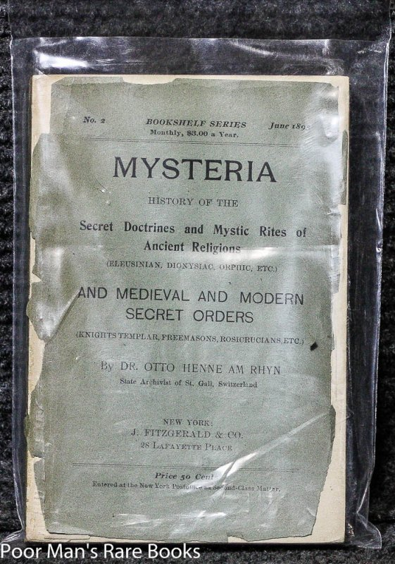 Image for MYSTERIA; HISTORY OF THE SECRET DOCTRINES AND MYSTIC RITES OF ANCIENT RELIGIONS AND MEDIEVAL AND MODERN SECRET ORDERS.