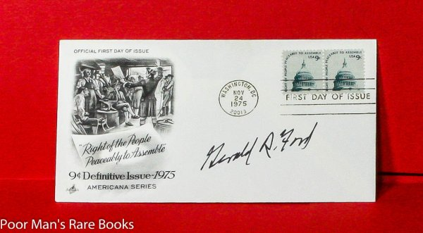 Image for FORD, GERALD R. FIRST DAY U.S. POSTAL COVER SIGNED.