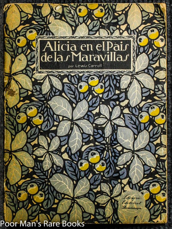 Image for ALICIA EN EL PAIS DE LAS MARAVILLAS [ADAPTATION OF ALICE'S ADVENTURES IN WONDERLAND] BY LEWIS CARROLL [EX-MAGGS]