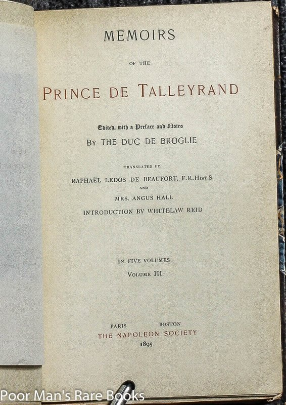 Image for MEMOIRS OF NAPOLEON BONAPARTE; MEMOIRS OF THE PRINCE DE TALLEYRAND; MEMOIRS OF MADAME JUNOT [20 VOLS LTD 298/500]]
