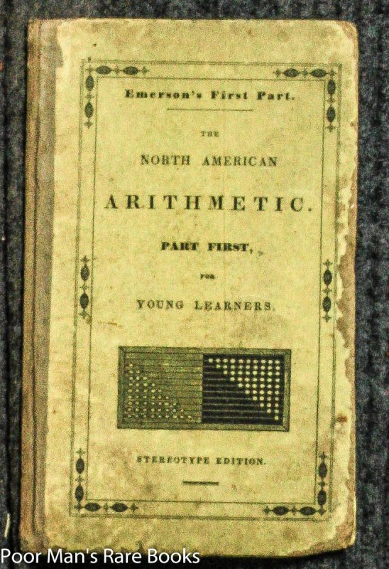 Image for EMERSON'S FIRST PART: THE NORTH AMERICAN ARITHMETIC. PART FIRST, FOR YOUNG LEARNERS [STEREOTYPE EDITION]