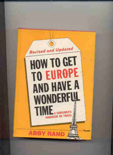 Image for HOW TO GET TO EUROPE AND HAVE A WONDERFUL TIME 3674-A