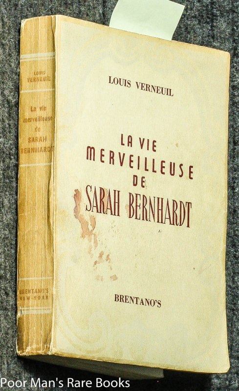 Image for LA VIE MERVEILLEUSE DE SARAH BERNHARDT [SIGNED BY AUTHOR]