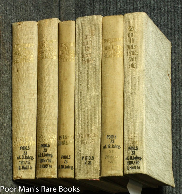 Image for 6 BOUND VOLUMES OF ZEITSCHRIFT FUR BUCHERFREUNDE [1909/1933 BOOK LOVER'S MAGAZINE WITH AN INDEX VOLUME]