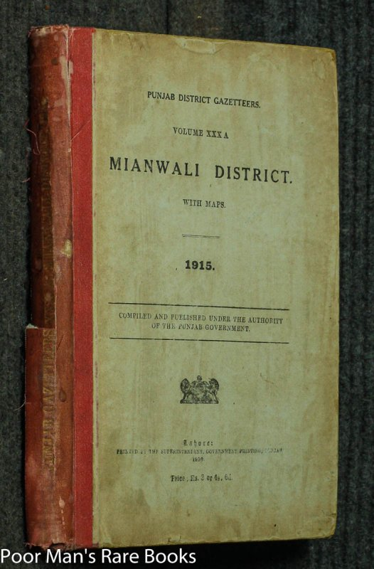 Image for PUJAB DISTRICT GAZETTEERS VOLUME XXX A MIANWALI DISTRICT WITH MAPS 1915