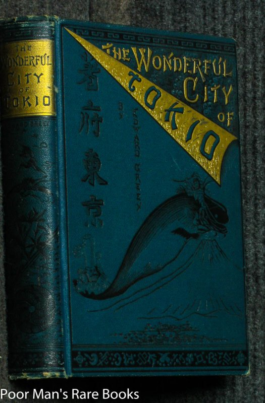 Image for The Wonderful City Of Tokio Or Further Adventures Of The Jewett Family And Their Friend Oto Nambo