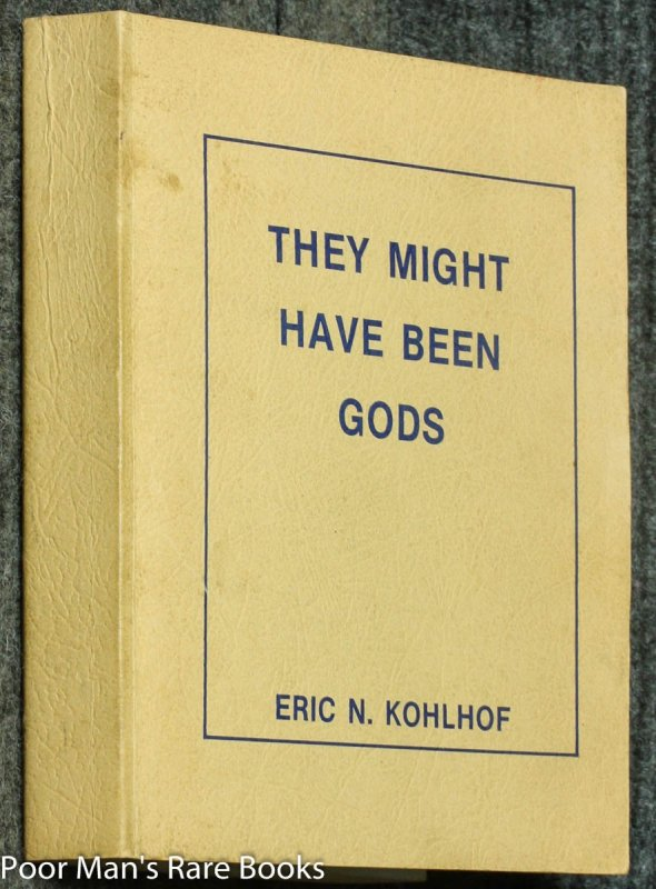 Image for They Might Have Been Gods [corrected Draft Initialed, 3 Vols In One]