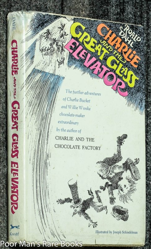 Image for CHARLIE AND THE GREAT GLASS ELEVATOR: THE FURTHER ADVENTURES OF CHARLIE BUCKET AND WILLY WONKA CHOCOLATE-MAKER EXTRAORDINARY