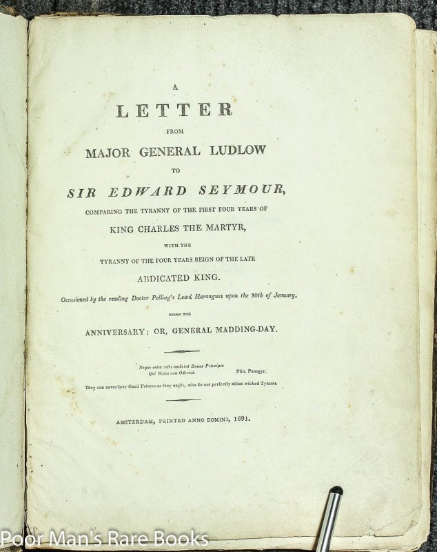 Image for A Letter From Major General Ludlow To Sir Edward Seymour: A Letter From General Ludlow To Dr Hollingworth... [5 Letters]
