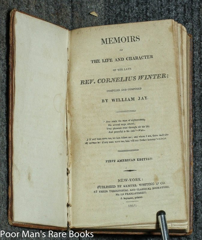 Image for Memoirs of the life and character of the late Rev. Cornelius Winter; compiled and composed by William Jay