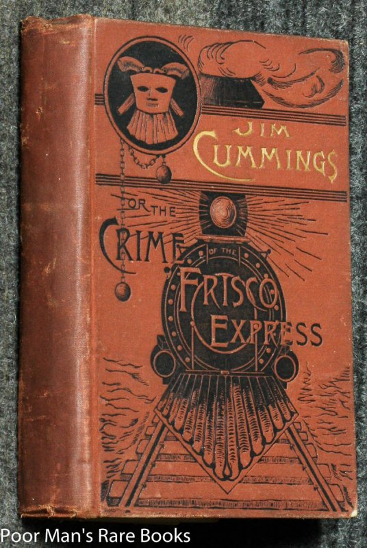 Image for Jim Cummings Or The Crime Of The Frisco Express