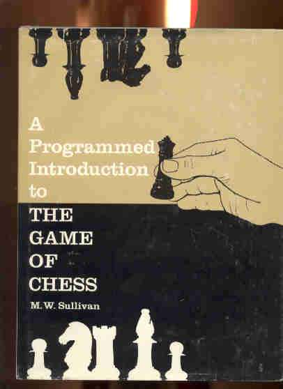 Image for A Programmed Introduction to the Game of Chess