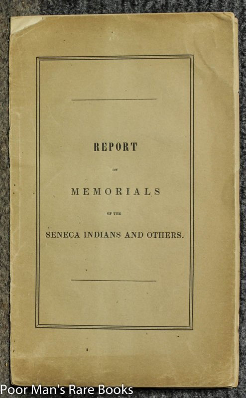 Image for Report On The Memorials Of The Seneca Indians And Others, Accepted November 21, 1840, In The Council Of Massachusetts.