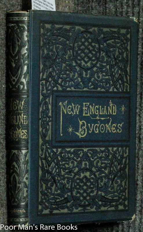 Image for New England Bygones. New Edition, Enlarged And Illustrated.