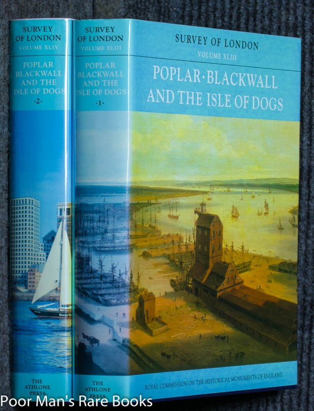 Image for Poplar, Blackwell And The Isle Of Dogs: The Parish Of All Saints Vols Xlii, XLIV