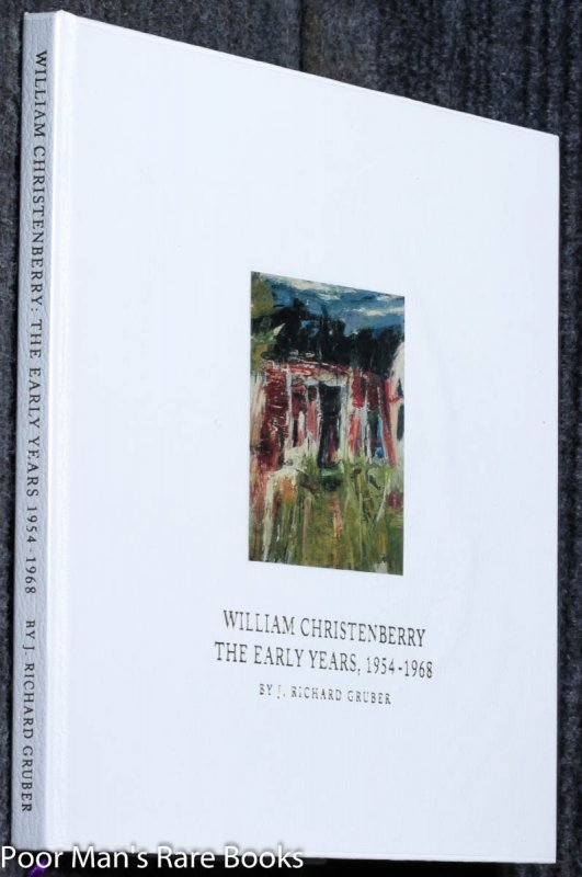 Image for William Christenberry: The Early Years, 1954-1968 [signed And Inscribed]