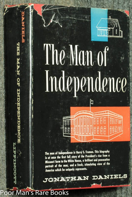 Image for Man From Independence [ Sgd & Inscribed By Pres. Truman]