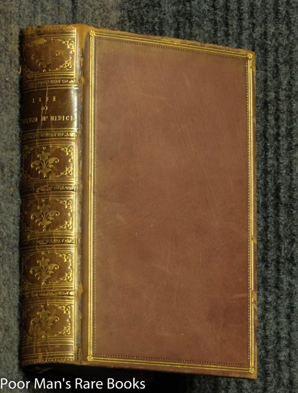 Image for The Life Of Lorenzo De Medici Called The Magnificent [fine Binding 1862]
