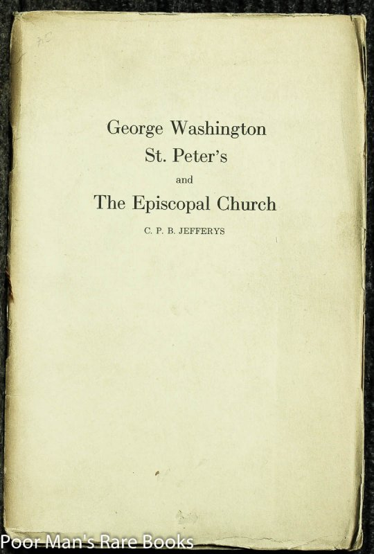 Image for George Washington, St. Peter's And The Episcopal Church