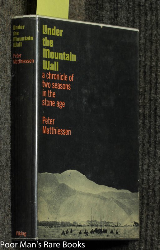 Image for Under The Mountain Wall (a Chronicle Of Two Seasons In The Stone Age) [signed Review Copy]