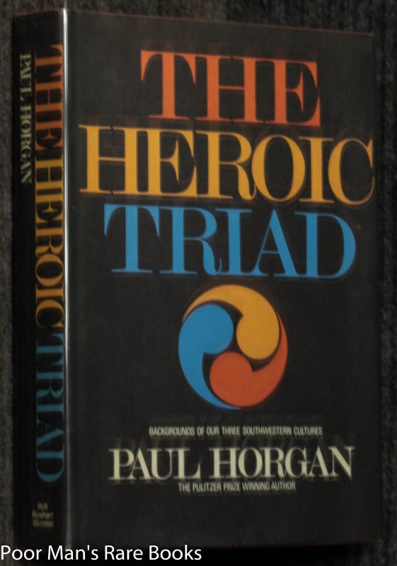 Image for The Heroic Triad [signed W/ Dedicatiom]