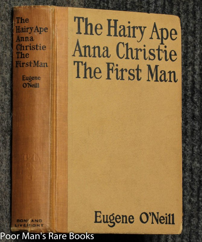 Image for The Hairy Ape. Anna Christie. The First Man.