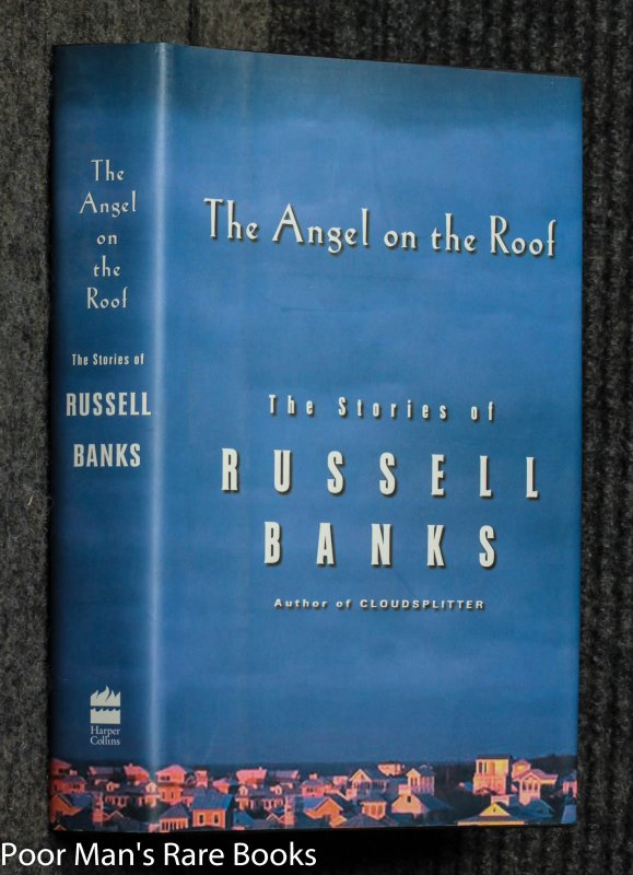 Image for The Angel On The Roof: The Stories Of Russell Banks [signed]