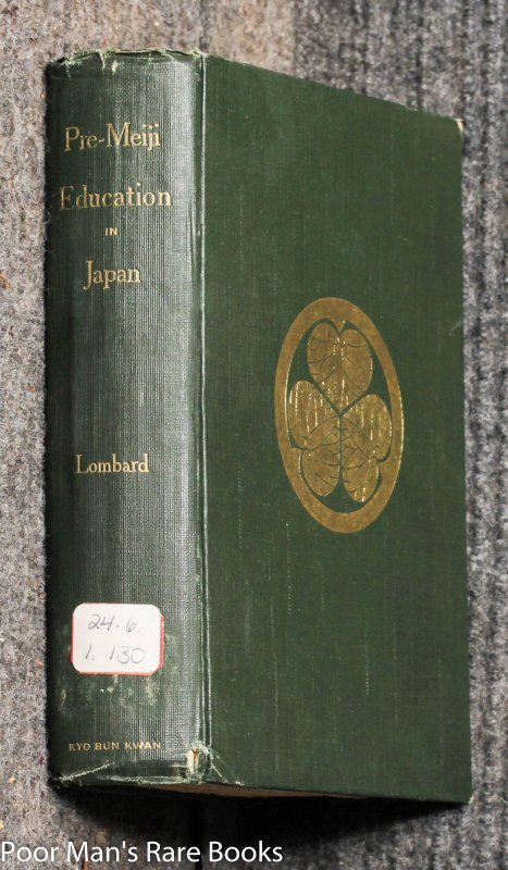 Image for Pre-meiji Education In Japan: A Study Of Japanese Education Previous To The Restoration Of 1868