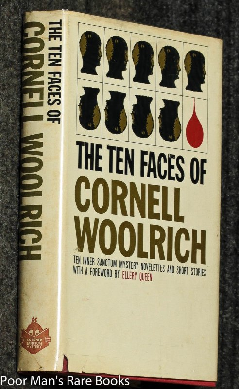 Image for The Ten Faces Of Cornell Woolrich