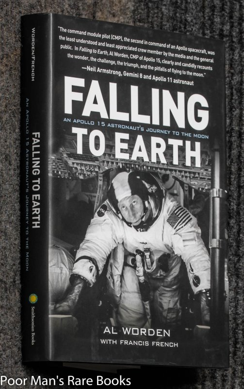 Image for Falling To Earth: An Apollo 15 Astronaut's Journey To The Moon [signed]