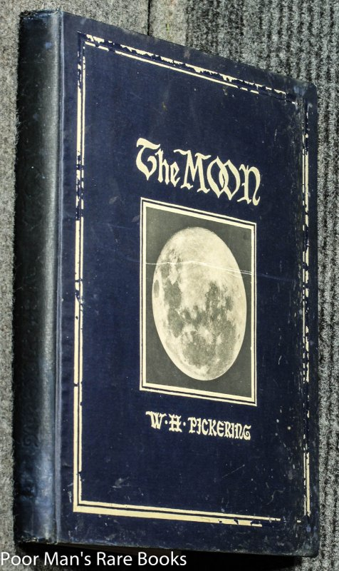 Image for The Moon. A Summary Of The Existing Knowledge Of Our Satellite, With A Complete Photographic Atlas.
