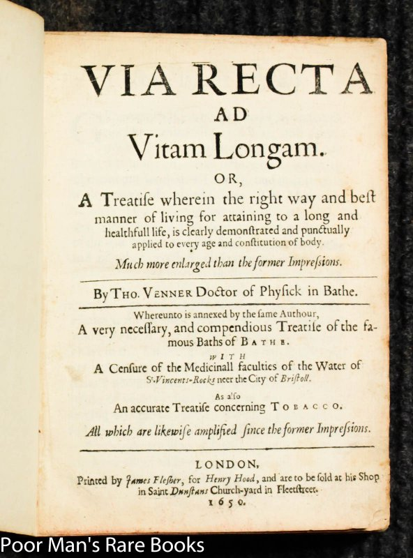 Image for Via Recta Ad Vitam Longam. Or, A Treatise Wherein The Right Way And Best Manner Of Living For Attaining To A Long And Healthfull Life...