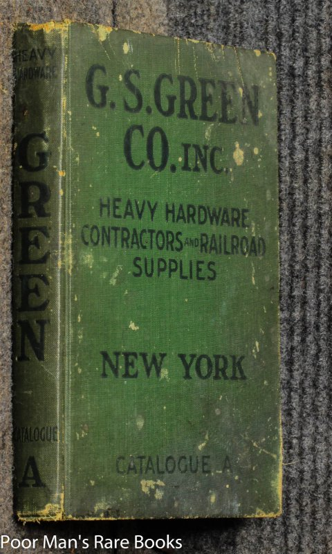 Image for C S Green Co. Inc Contractors And Railroad Supplies Heavy Hardware