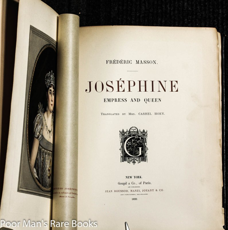 Image for Josephine Empress And Queen. Translated By Mrs. Cashel Hoey.